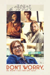 Poster for Don't Worry, He Won't Get Far On Foot