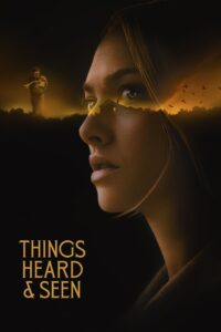 Poster for Things Heard & Seen