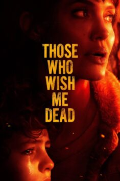 Poster for Those Who Wish Me Dead